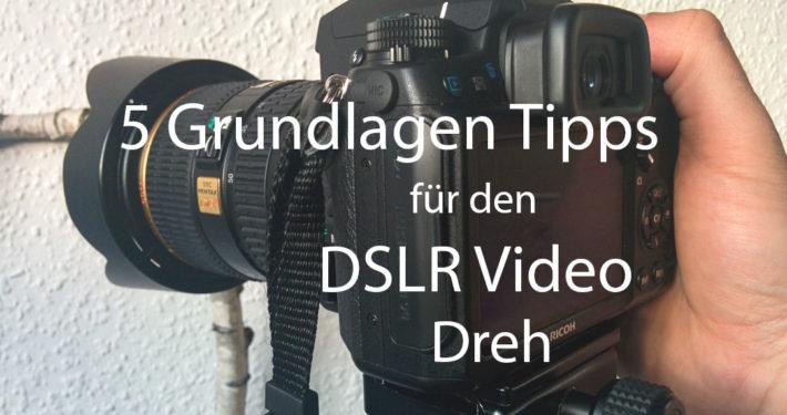 DSLR Video Tipps